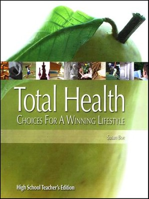 Total Health High School, Teacher's Edition   -     By: Susan Boe