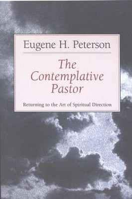 The Contemplative Pastor   -     By: Eugene H. Peterson