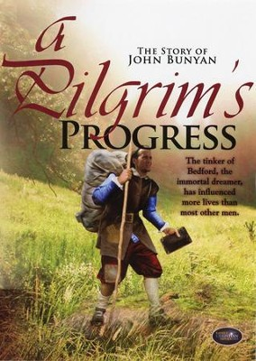 A Pilgrim's Progress: The Story of John Bunyan   -