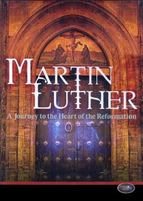 Martin Luther: A Journey to the Heart of the Reformation DVD  -