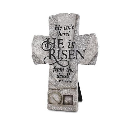 He isn't Here! He is Risen Cross   -
