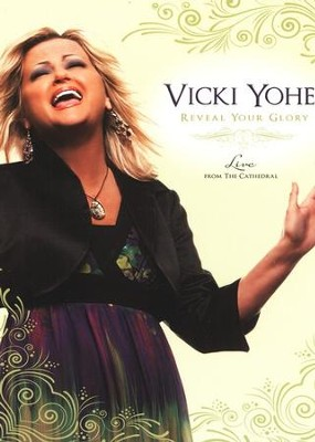 Reveal Your Glory: Live from the Cathedral   -     By: Vicki Yohe