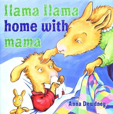 Llama Llama Home with Mama  -     By: Anna Dewdney