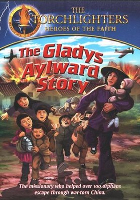 The Torchlighters Series: The Gladys Aylward Story, DVD   -