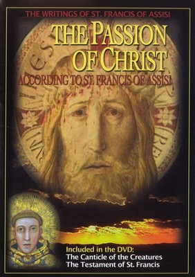 The Passion of Christ: According to St. Francis of Assisi, DVD   -