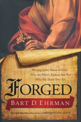 Forged  -     By: Bart D. Ehrman