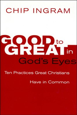 Good to Great in God's Eyes - Slightly Imperfect  -     By: Chip Ingram