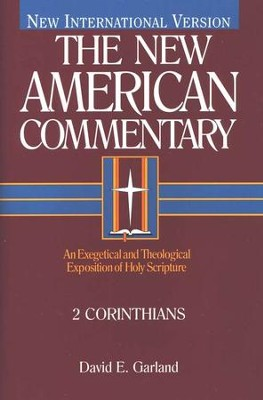 2 Corinthians: New American Commentary [NAC]   -     By: David E. Garland