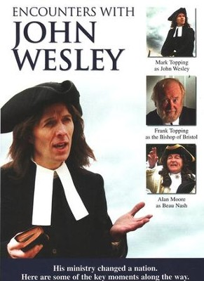 Encounters with John Wesley, DVD   -