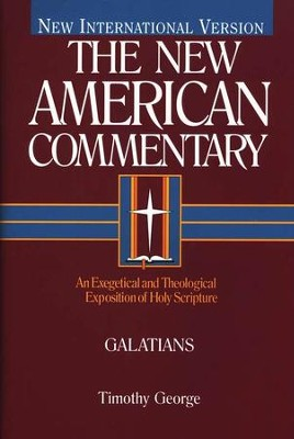 Galatians: New American Commentary [NAC]   -     By: Timothy George