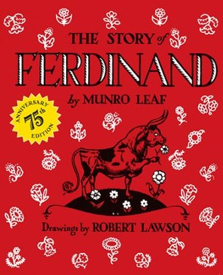The Story of Ferdinand: 75th Anniversary Edition  -     By: Munro Leaf