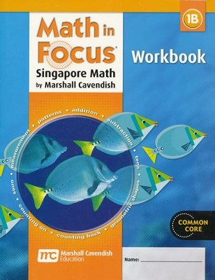 Math in Focus: The Singapore Approach Grade 1 Student Workbook B  -