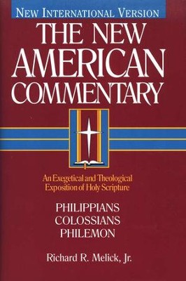 Philippians, Colossians & Philemon: New American Commentary [NAC]   -     By: Richard Melick