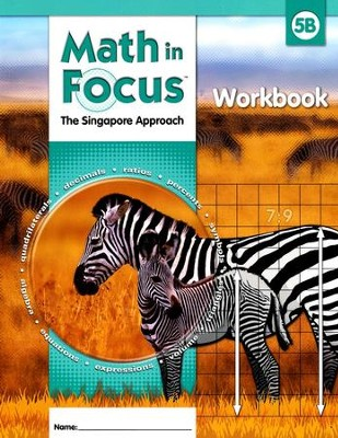 Math in Focus: The Singapore Approach Grade 5 Student Workbook B  -