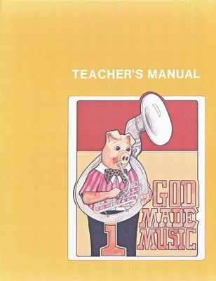 God Made Music 1, Teacher's Manual   -     By: Joe Swaim
