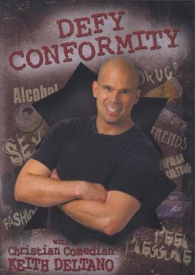 Defy Conformity, DVD   -     By: Keith Deltano