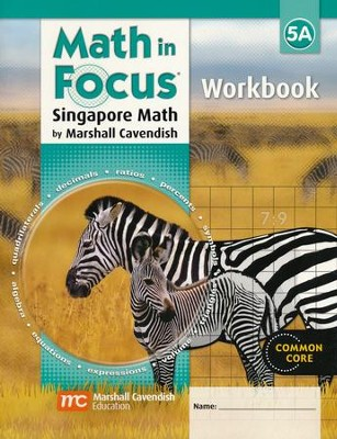Math in Focus: The Singapore Approach Grade 5 Student Workbook A  -