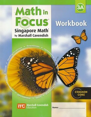 Math in Focus: The Singapore Approach Grade 3 Student Workbook A  -