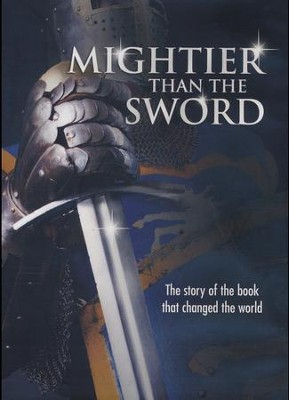 Mightier Than the Sword: The Story of the Book That Changed the World  -
