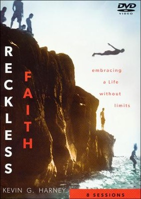Reckless Faith: Embracing a Life Without Limits, DVD  -     By: Kevin G. Harney