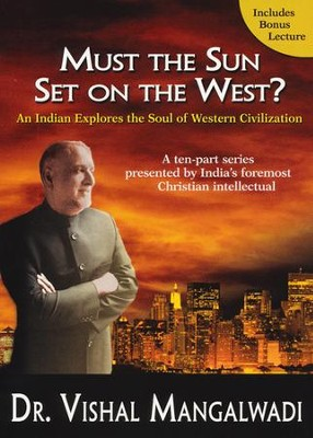 Must the Sun Set on the West? DVD  -     By: Dr. Vishal Manalwadi