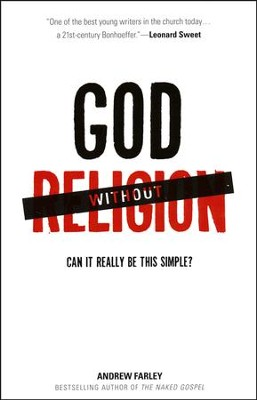 God Without Religion: Can It Really Be This Simple?   -     By: Andrew Farley