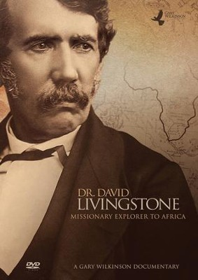 Dr. David Livingstone: Missionary Explorer to Africa, DVD   -