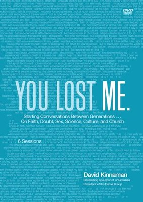 You Lost Me: Why Young Christians Are Leaving Church . . . and Rethinking Faith--DVD  -     By: David Kinnaman