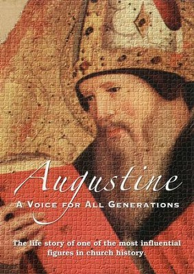 Augustine: A Voice for All Generations   -