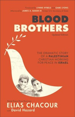 Blood Brothers, updated edition  -     By: Elias Chacour, David Hazard