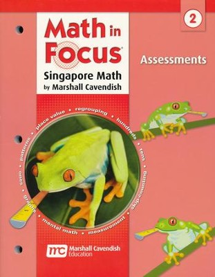 Math in Focus: The Singapore Approach Grade 2  Assessments  -