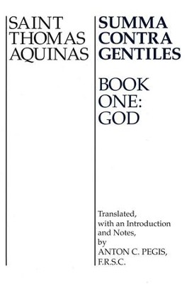 Summa Contra Gentiles, 1  -     By: Thomas Aquinas