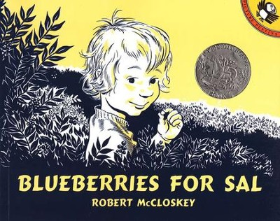Blueberries for Sal   -     By: Robert McCloskey