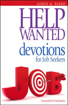 Help Wanted: Devotions for Job Seekers  -     By: Aaron Basko