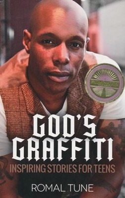 God's Graffiti: Inspiring Stories for Teens  -     By: Romal Tune