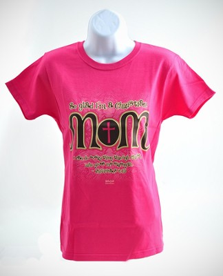 Christian Mom 2 Shirt, Pink, Medium  -
