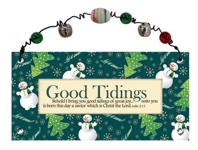 Good Tidings Plaque  -