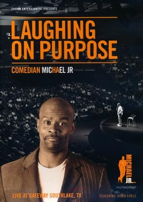 Laughing on Purpose, DVD   -     By: Michael Jr.