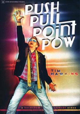 Push, Pull, Point, Pow DVD   -     By: Tim Hawkins