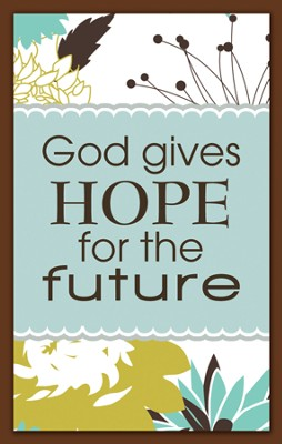 God Gives Hope for the Future Magnet  -