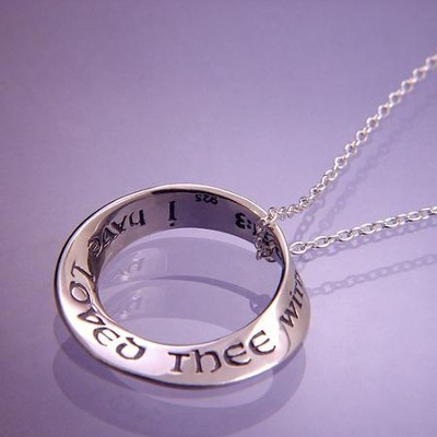 I Have Loved Thee--Mobius Necklace   -