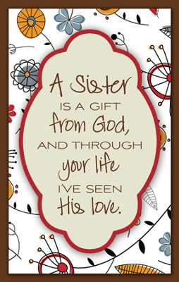 A Sister is a Gift From God Magnet  -