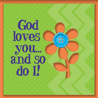 God Loves You And So Do I Magnet  -