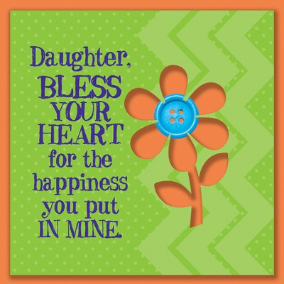 Daughter, Bless Your Heart Magnet  -
