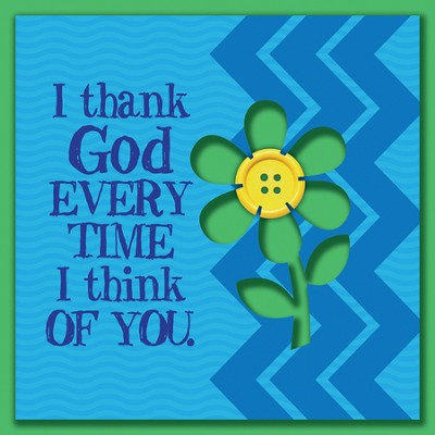 I Thank God Every Time I Think Of You Magnet  -