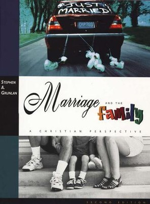 Marriage and the Family   -     By: Stephen Grunlan