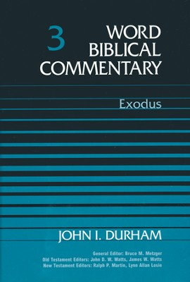 Exodus: Word Biblical Commentary [WBC]   -     By: John I. Durham