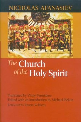 The Church of the Holy Spirit   -     Edited By: Vitaly Permiakov     By: Nicholas Afanasiev