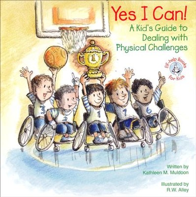 Yes I Can! A Kids Guide to Dealing with Physical Challenges, Elf Help Book  -
