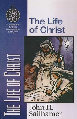 Life of Christ, The   -     By: John H. Sailhamer